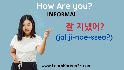 How are You In Korean - Informal