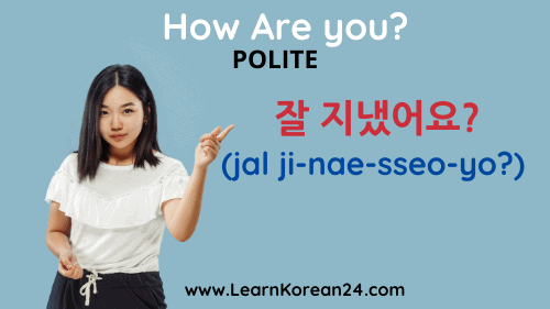 How are you in Korean - Polite