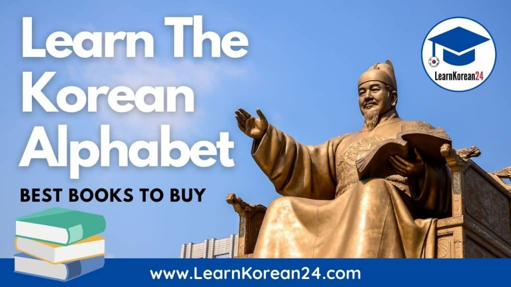 Best Books To Learn The Korean Alphabet