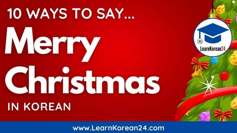 10 Ways To Say Merry Christmas In Korean