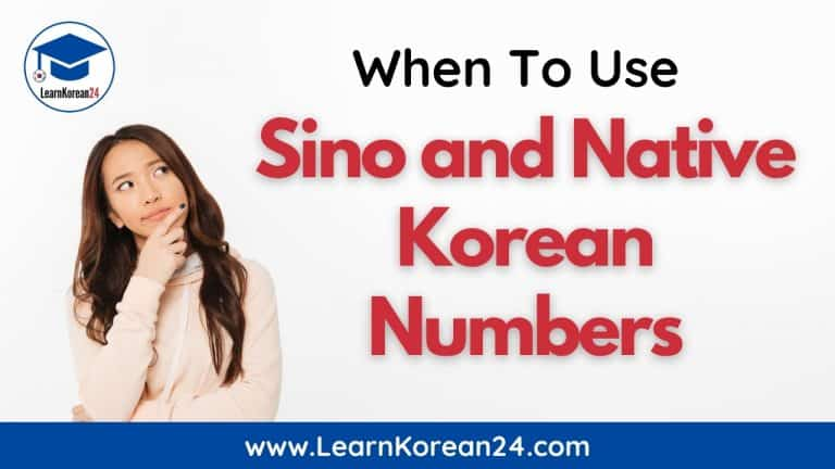When To Use Sino And Native Korean Numbers