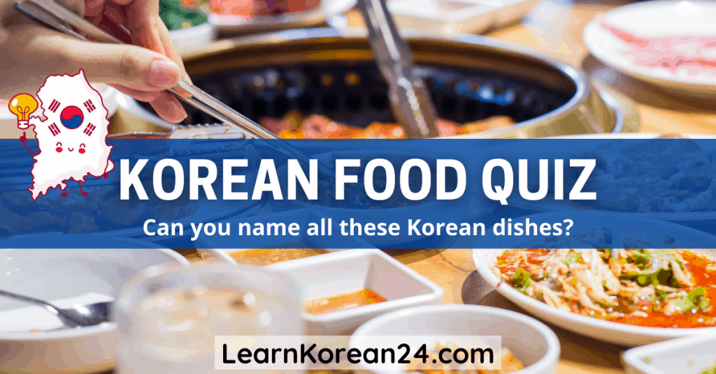 Korean Food Quiz