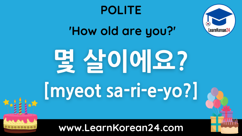 How old are you? in Korean -Polite