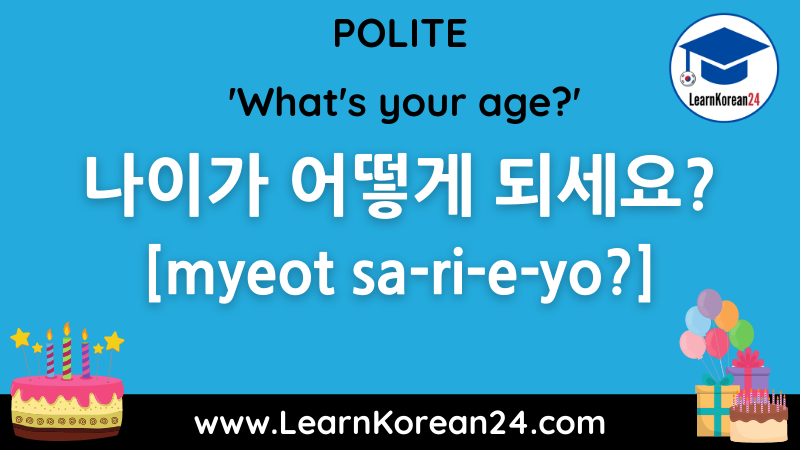 What's your age? in Korean - polite