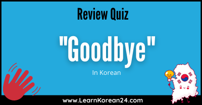Goodbye Review Quiz Title