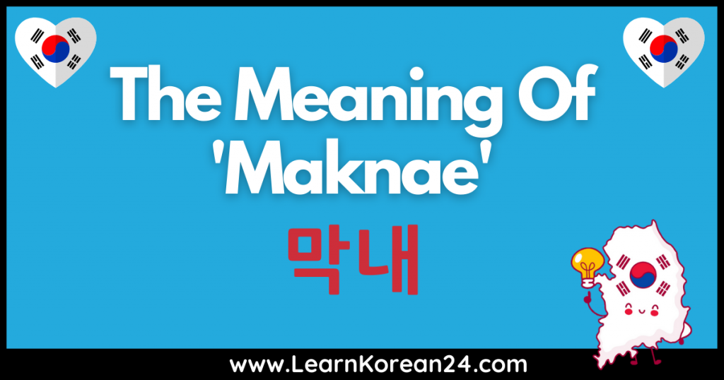 Maknae Meaning